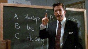 Always Be Closing (Glengarry Glenross)