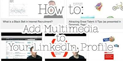 Add Multimedia to your LinkedIn Profile