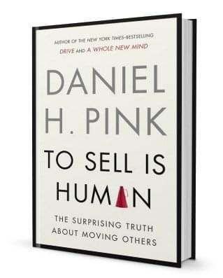 to-sell-is-human-daniel-h-pink