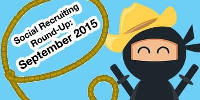 Social Recruiting Round-Up September