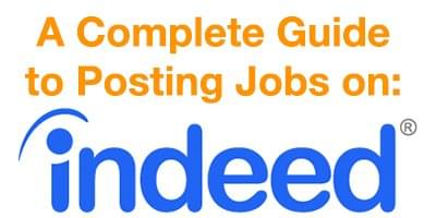 a complete guide to posting jobs on indeed com