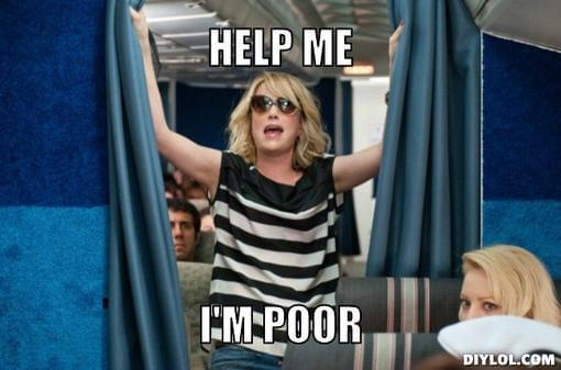 I'm poor