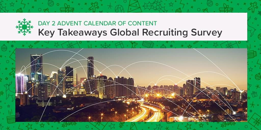 5 Key Takeaways Global Recruiting Survey 2017