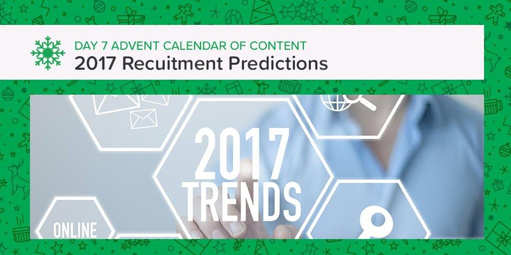 2017Recruitment Trends Advent content calendar