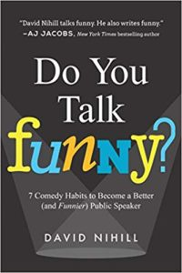Do you talk funny by David Nihill