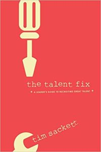 The Talent Fix by Tim Sackett