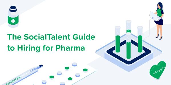 Top Tips For Hiring For Pharma Roles | SocialTalent