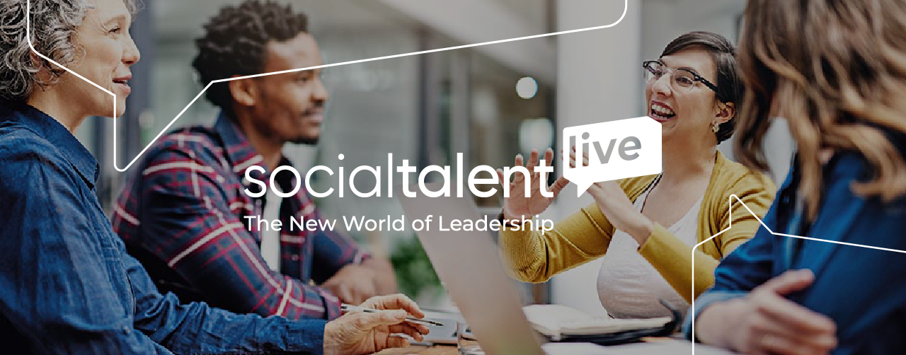 4 key learnings from SocialTalent Live: The New World of Leadership