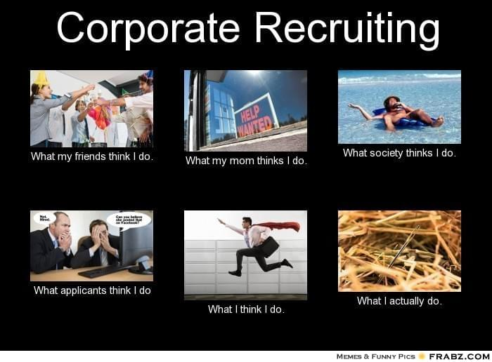 Corporate Recruiting | Recruitment Meme