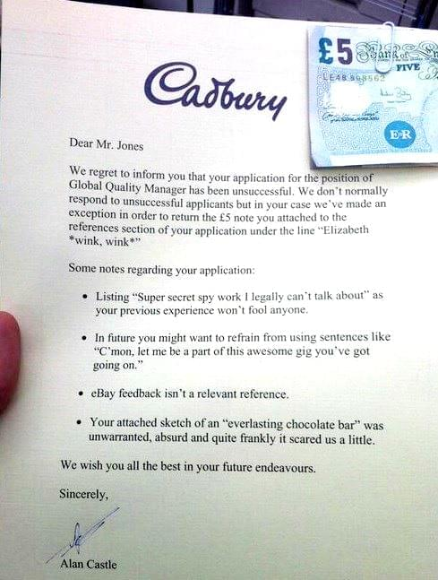 ... Employment Rejection Letters EVER!u0027: Cadbury Ainu0027t Falling For Your  Cr*p!